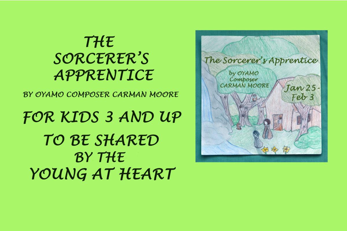 The Sorcerer's Apprentice Jan 25-Feb 3