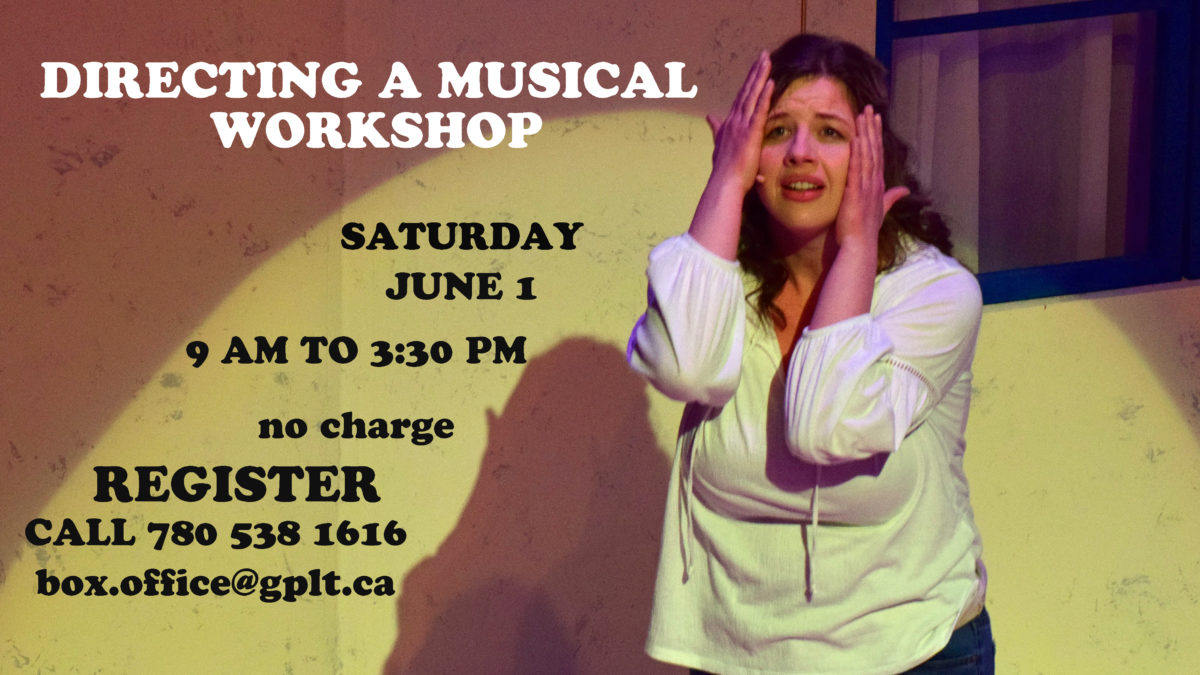 Directing a Musical Workshop June 1 @ 9 am to 3:30 pm