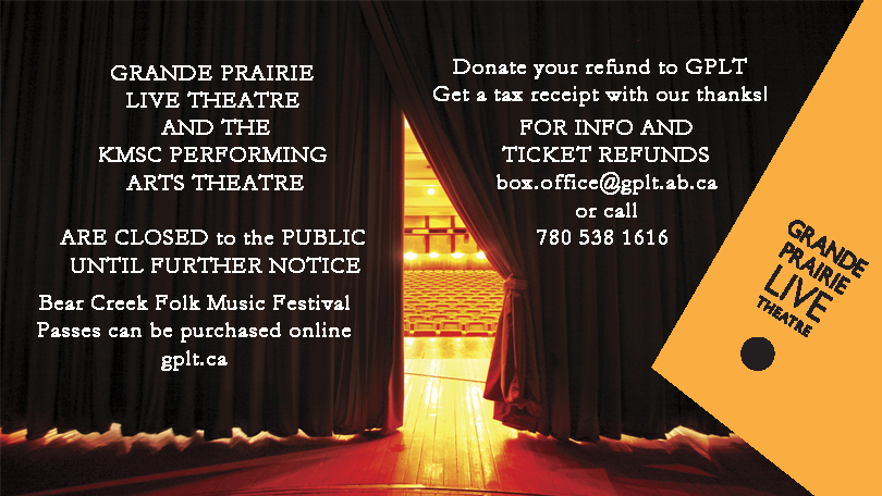 GPLT Theatre and KMSC Performing Arts Theatre closed with Bear Creek Folk Music Festival Tickets available online at gplt.ca