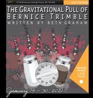 The Gravitational Pull of Bernice Trimble January 14-30