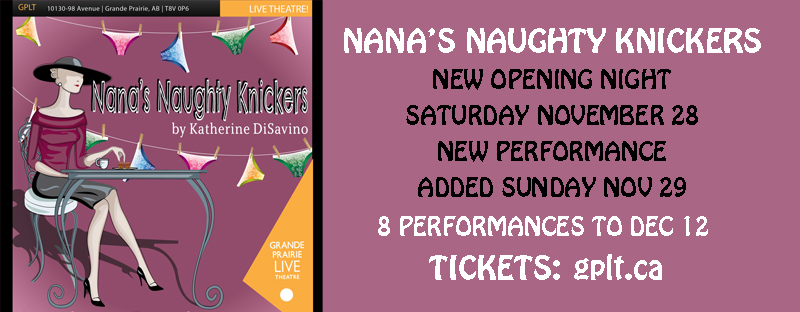 Nana's Naughty Knickers Nov 19-Dec 12